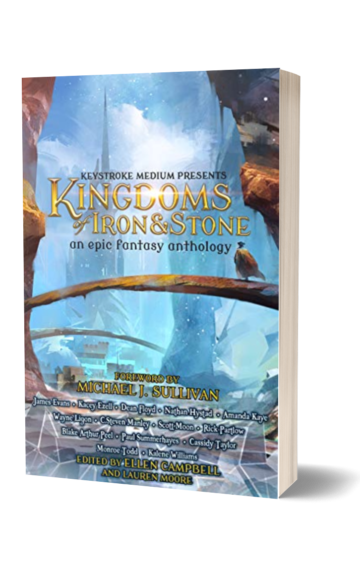 Kingdoms of Iron and Stone