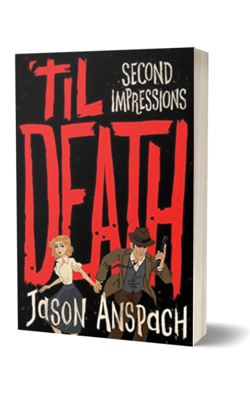 'til Death: Second Impressions