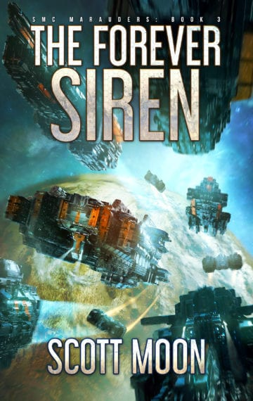 The Forever Siren (SMC Marauders 3)