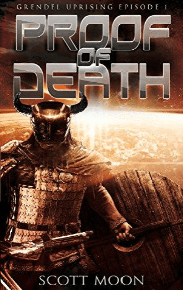 Proof of Death (Grendel Uprising 1)