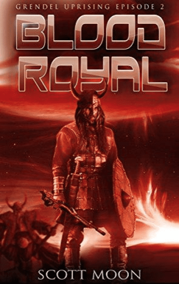 Blood Royal (Grendel Uprising 2)