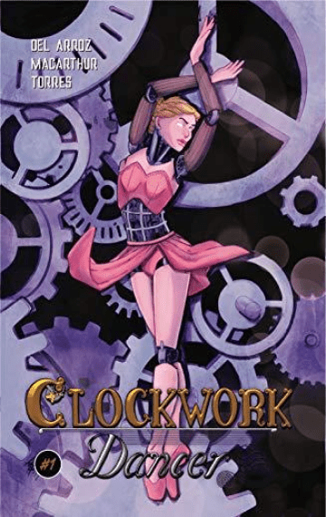 Clockwork Dancer Issue #1