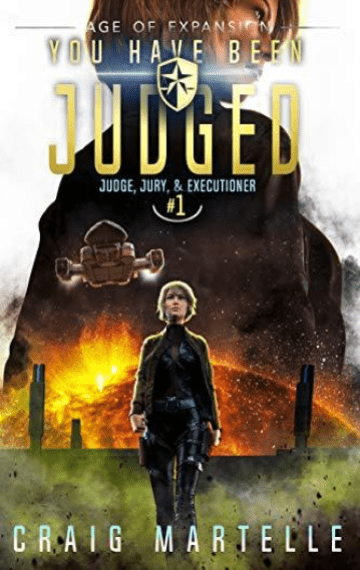 You Have Been Judged (Judge, Jury, & Executioner 1)