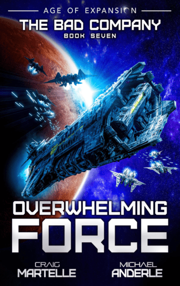 Overwhelming Force (The Bad Company 7