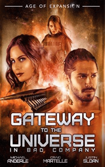 Gateway To The Universe (The Bad Company 0)