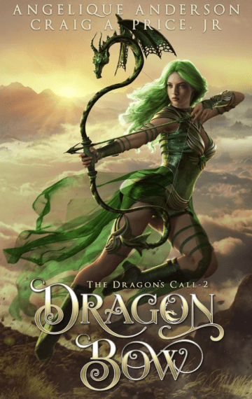 Dragon Bow (Dragon's Call 2)