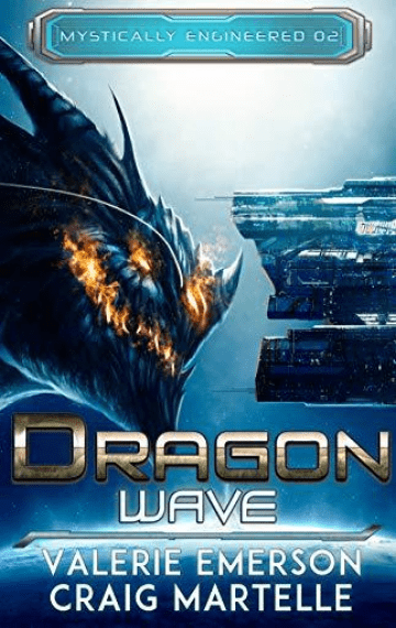Dragon Wave (Mystically Engineered 2)