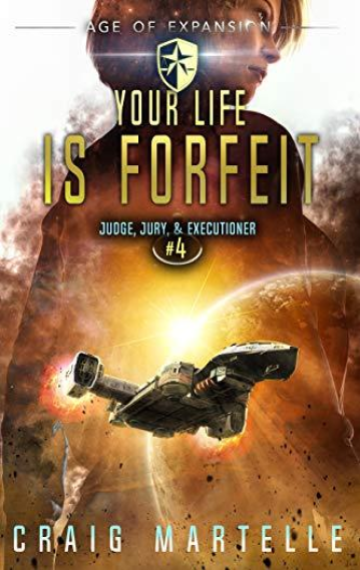 Your Life Is Forfeit (Judge, Jury, & Executioner  4)