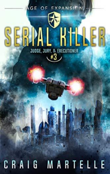 Serial Killer (Judge, Jury, & Executioner 3)
