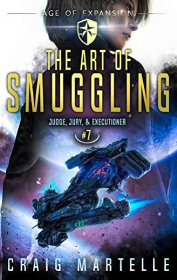 The Art of Smuggling (Judge, Jury, & Executioner 7)