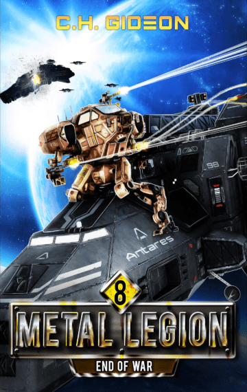 End of War (Metal Legion 8)