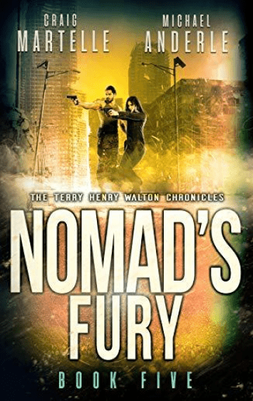 Nomad's Fury (Terry Henry Walton Chronicles 5)