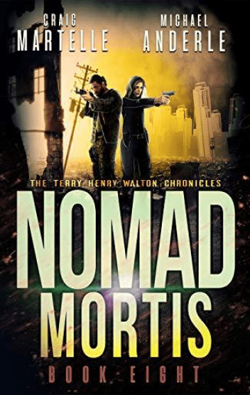 Nomad Mortis (Terry Henry Walton Chronicles 8)