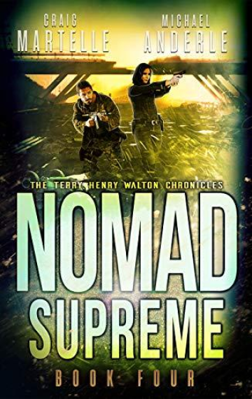 Nomad Supreme (Terry Henry Walton 4)