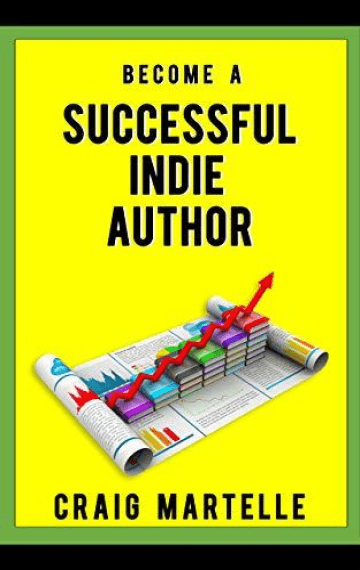 Become a Successful Indie Author (Successful Indie Author 1)