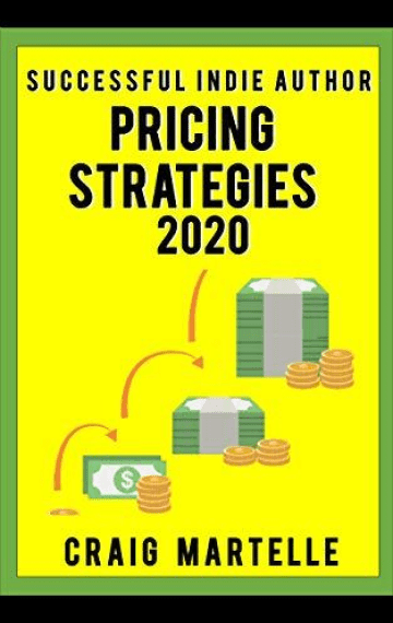 Pricing Strategies (Successful Indie Author 5)