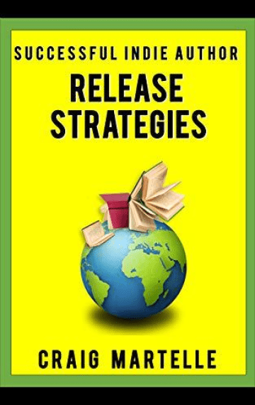 Release Strategies (Successful Indie Author 2)