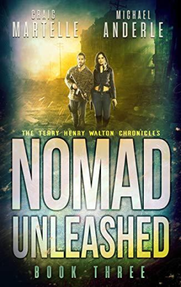 Nomad Unleashed (Terry Henry Walton 3)
