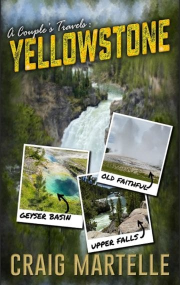 Yellowstone (A Couple's Travels 1)