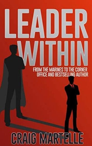 Leader Within: From the Marines to the Corner Office