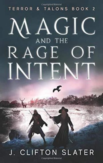 Magic and the Rage of Intent