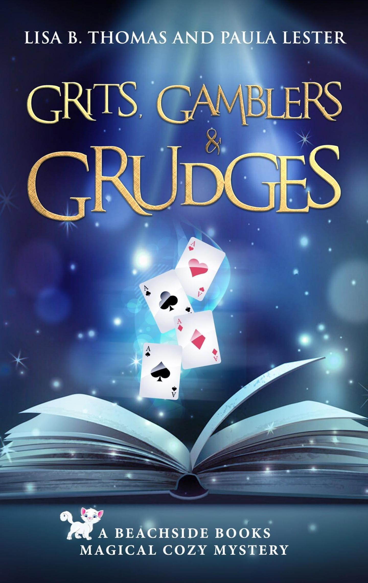Grits, Gamblers and Grudges