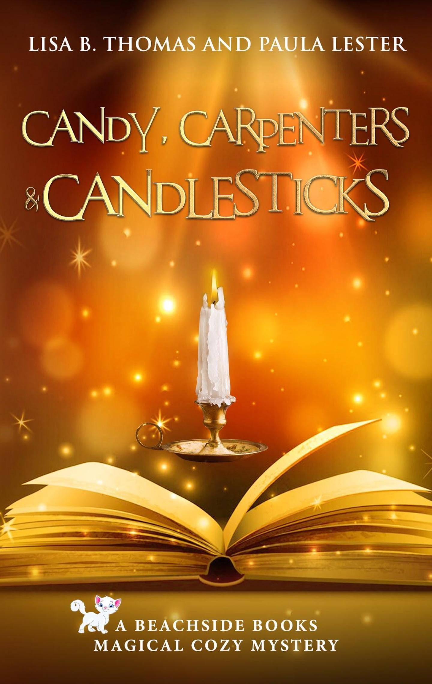 Candy, Carpenters and Candlesticks