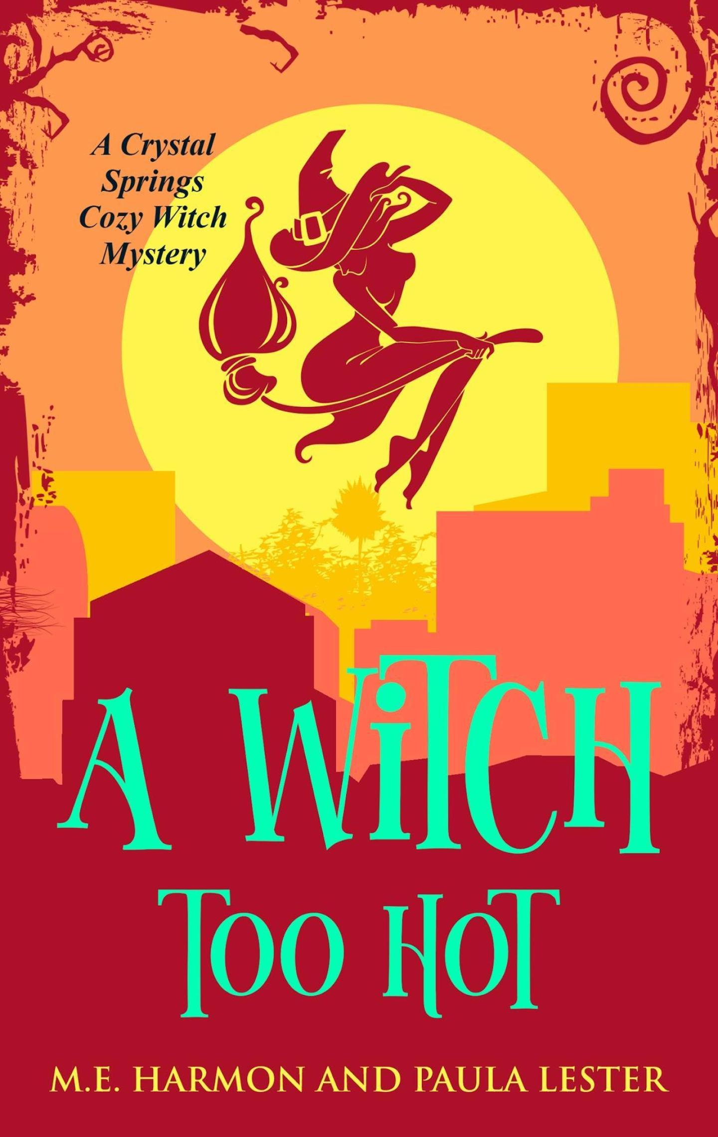 A Witch Too Hot