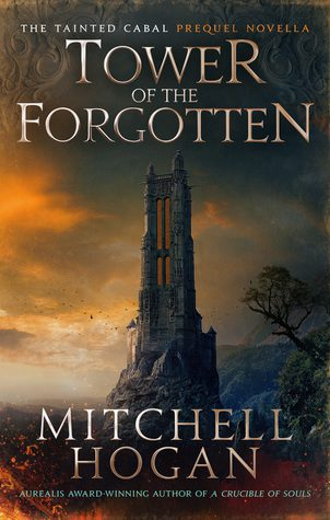Tower of the Forgotten by Mitchell Hogan