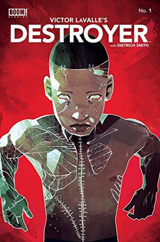 Destroyer #1 by Victor LaValle