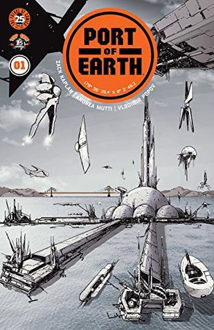 Port Of Earth #1 by Zachary Kaplan