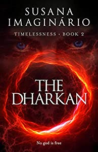 The Dharkan (Timelessness Book 2)