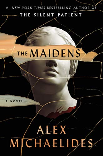 The Maidens: A Novel by [Alex Michaelides]