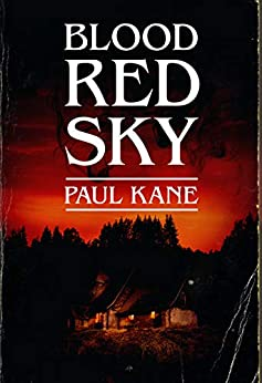 Blood Red Sky by [Kane, Paul]