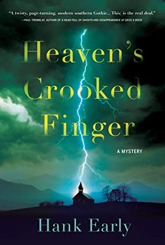 Heaven's Crooked Finger: An Earl Marcus Mystery by [Hank Early]