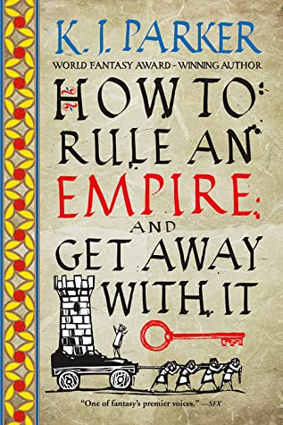 How to Rule an Empire and Get Away with It