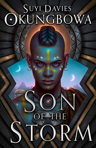 Son of the Storm (The Nameless Republic Book 1) by [Suyi Davies Okungbowa]