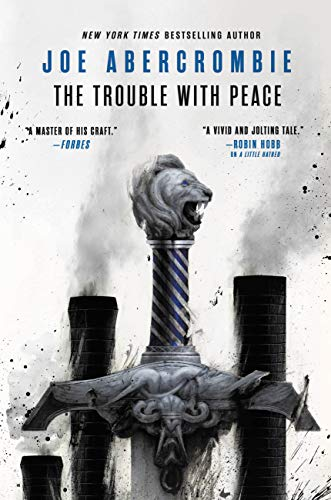The Trouble with Peace (The Age of Madness Book 2) by [Joe Abercrombie]