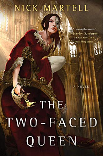 The Two-Faced Queen (The Legacy of the Mercenary King Book 2) by [Nick Martell]