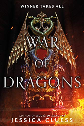 War of Dragons (House of Dragons Book 2) by [Jessica Cluess]