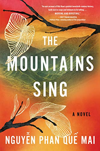 The Mountains Sing by [Nguyễn Phan Quế Mai]