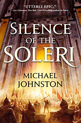 Silence of the Soleri (The Amber Throne Book 2) by [Michael Johnston]