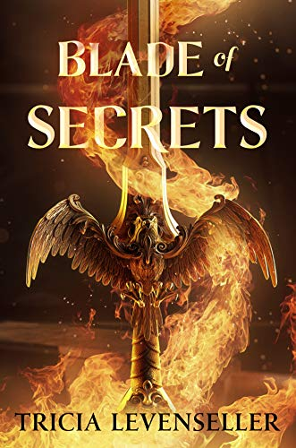 Blade of Secrets (Bladesmith) by [Tricia Levenseller]