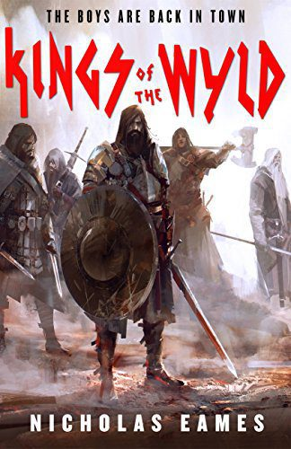 Kings of the Wyld (The Band) by [Eames, Nicholas]