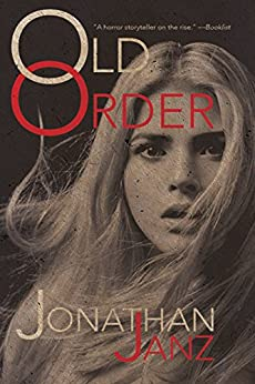 Old Order by [Janz, Jonathan]