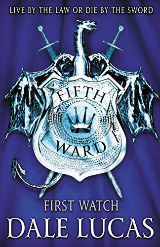 The Fifth Ward: First Watch by [Lucas, Dale]