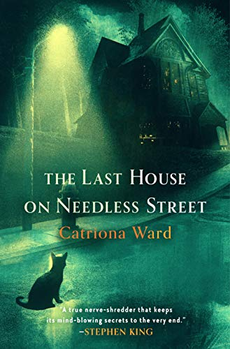 The Last House on Needless Street by [Catriona Ward]