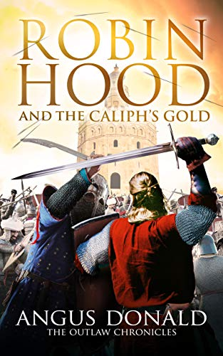 book cover of Robin Hood and the Caliph\'s Gold