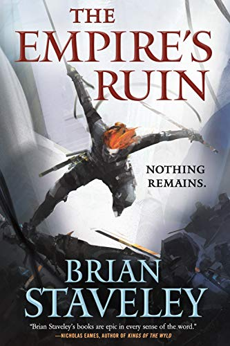 The Empire's Ruin (Ashes of the Unhewn Throne Book 1) by [Brian Staveley]