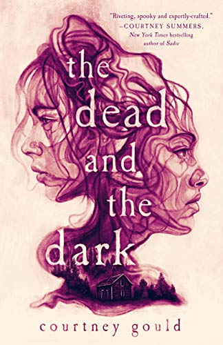 The Dead and the Dark by [Courtney Gould]